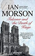 Falconer and the Death of Kings by Ian Morson
