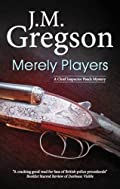 Merely Players by J. M. Gregson