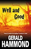 Well and Good by Gerald Hammond