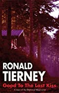 Good to the Last Kiss by Ronald Tierney