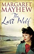The Last Wolf by Margaret Mayhew