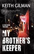 My Brother's Keeper by Keith Gilman