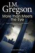 More Than Meets The Eye by J. M. Gregson