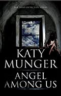 Angel Among Us by Katy Munger