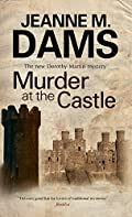 Murder at The Castle by Jeanne M. Dams