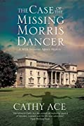 The Case of the Missing Morris Dancer by Cathy Ace