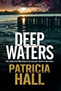 Deep Waters by Patricia Hall