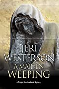 A Maiden Weeping by Jeri Westerson