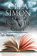 Into the Grey by Clea Simon