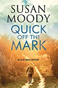 Quick off the Mark by Susan Moody