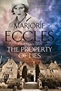 The Property of Lies by Marjorie Eccles