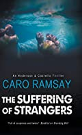 Suffering of Strangers by Caro Ramsay
