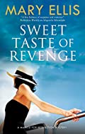 Sweet Taste of Revenge by Mary Ellis