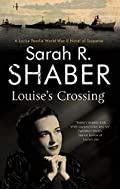 Louise's Crossing by Sarah R. Shaber