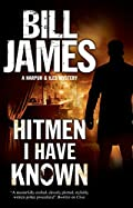 Hitmen I Have Known by Bill James