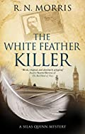 The White Feather Killer by R. N. Morris
