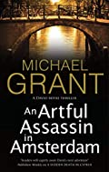 An Artful Assassin in Amsterdam by Michael Grant