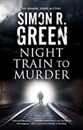 Night Train to Murder by Simon R. Green