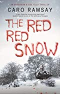 Red, Red Snow by Caro Ramsay