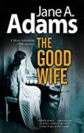 The Good Wife by Jane A. Adams