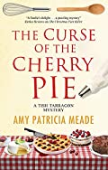 The Curse of the Cherry Pie by Amy Patricia Meade
