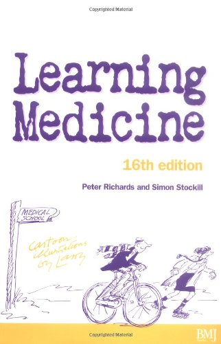 Learning Medicine: An Informal Guide to a Career  in Medicine