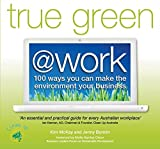 True Green: Work