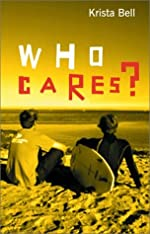 Who Cares? by Krista Blakeney Bell