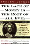 Buy Lack of Money is the Root of All Evil : Mark Twain's Timeless Wisdom on Money and Wealth for Today's Investor from Amazon