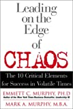 Buy Leading on the Edge of Chaos: The 10 Critical Elements for Success in Volatile Times from Amazon
