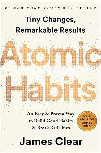 Read Now Atomic Habits: An Easy & Proven Way to Build Good Habits & Break Bad Ones