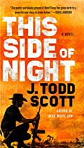 This Side of Night by J. Todd Scott