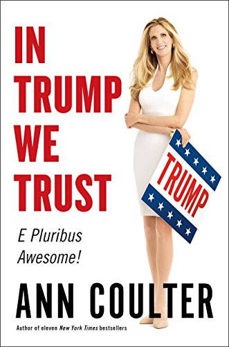 In Trump We Trust: E Pluribus Awesome! Book Cover Picture