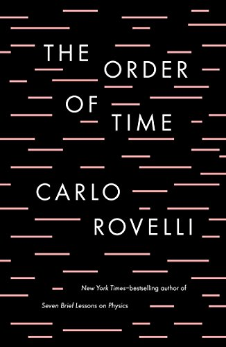 Readthe order of time carlo rovelli 073521610x books book download the order of time book isbn 073521610x by carlo rovelli for free fandeluxe Image collections