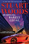 Barely Legal by Stuart Woods�and�Parnell Hall