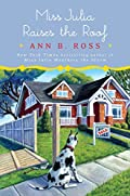 Miss Julia Raises the Roof by Ann B. Ross