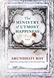 Cover Image of The Ministry of Utmost Happiness by Arundhati Roy published by Hamish Hamilton