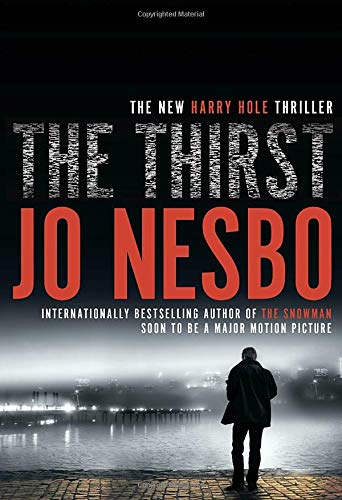 The thirst / Jo Nesbø ; Neil Smith, translator.