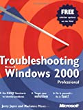 Troubleshooting Microsoft Windows 2000 Professional
