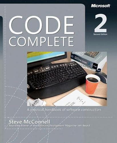 Code Complete : A Practical Handbook of Software Costruction