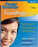 Faster Smarter Microsoft Office FrontPage 2003 (FASTER SMARTER)