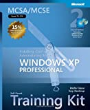 MCSA/MCSE Self-Paced Training Kit: Installing, Configuring, & Administering Microsoft Windows XP Professional, Second Edition
