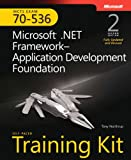 MCTS self-paced training kit (exam 70-536): Microsoft .NET Framework 2.0--application development foundation