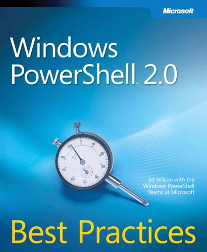 Windows PowerShell 2.0 Best Practices (Best Practices (Microsoft))