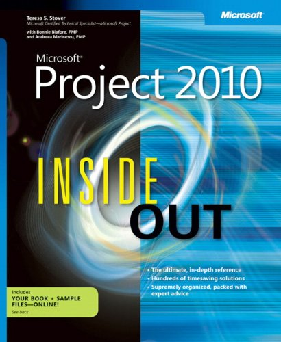 Microsoft Project 2010 Inside Out - Teresa S. Stover, Bonnie Biafore, Andreea Marinescu