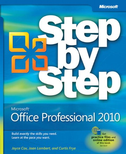 Microsoft Office Professional 2010 Step by Step - Joan Lambert, Joyce Cox, Curtis Frye D.