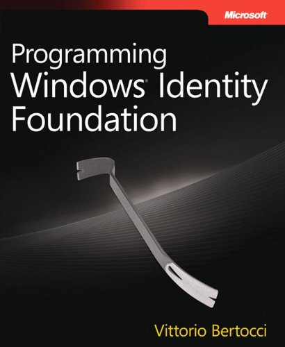 Programming Windows® Identity Foundation (Dev - Pro)