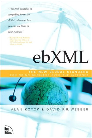 Book Cover: ebXML: The New Global Standard for Doing Business on the Internet