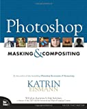Photoshop Masking And Compositing