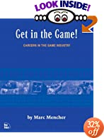 Get in the Game: Careers in the Game Business